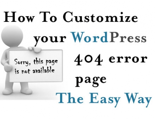 How To Easily Customize Your WordPress 404 Error Page