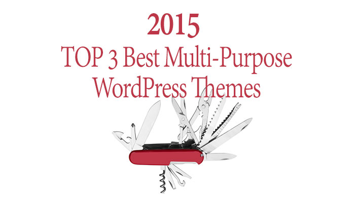 Top 3 best Multi-Purpose WordPress Themes 2015